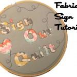 Fabric Wedding Sign Tutorial